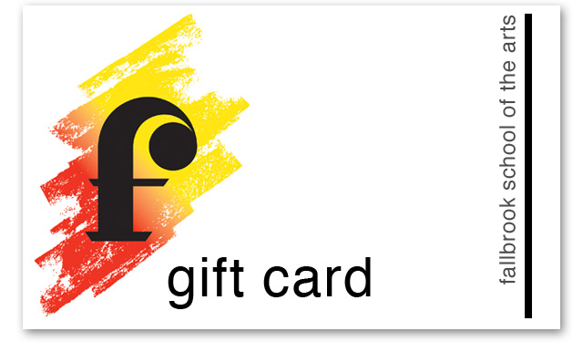 Gift Card for Fallbrook School of the Arts